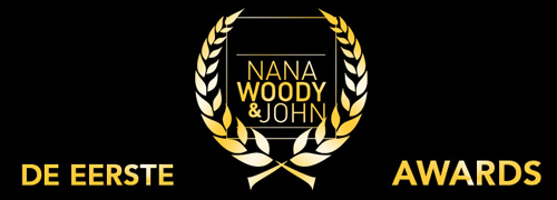 Post image for De eerste NanaWoody&John Awards