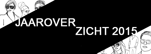 Post image for Jaaroverzicht 2015 (deel 1)