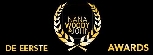 Post image for De eerste NanaWoody&John Awards